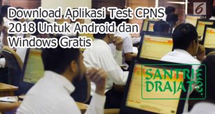 Download Aplikasi Test CPNS 2018 Untuk Android dan Windows Gratis